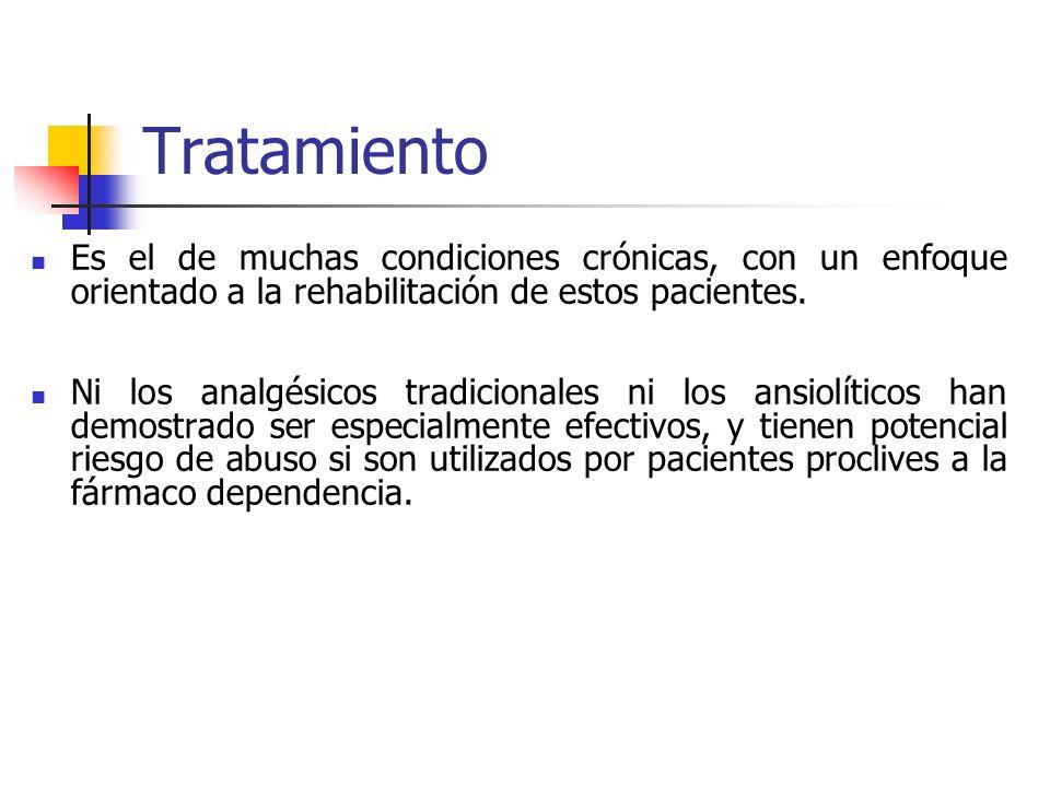 TratamientoEs el de muchas condiciones crónicas, con un enfoque orientado a la rehabilitación de estos pacientes.