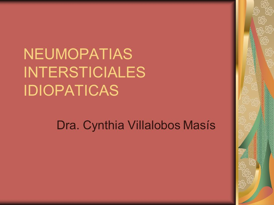 NEUMOPATIAS INTERSTICIALES IDIOPATICAS