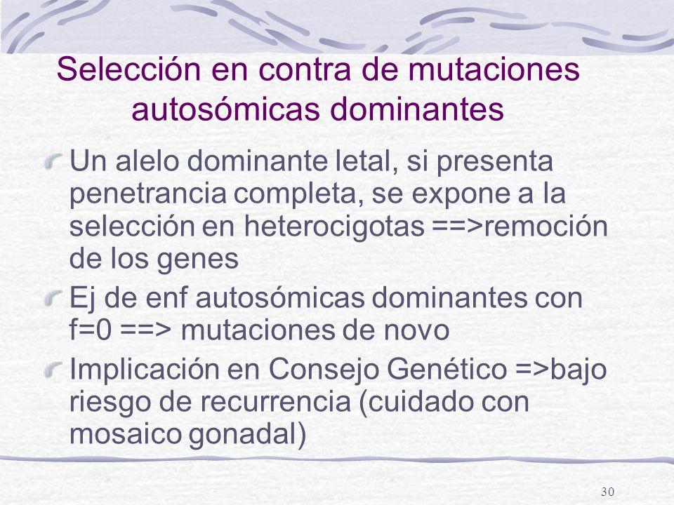 Selección en contra de mutaciones autosómicas dominantes