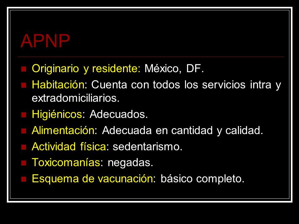 APNP Originario y residente: México, DF.