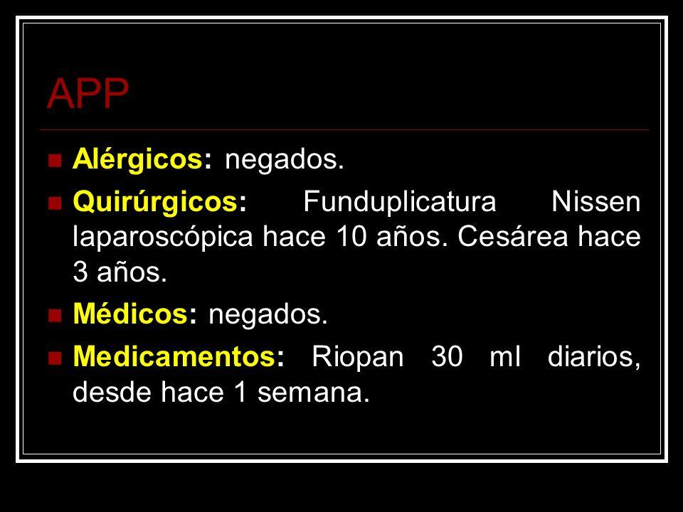 APP Alérgicos: negados.