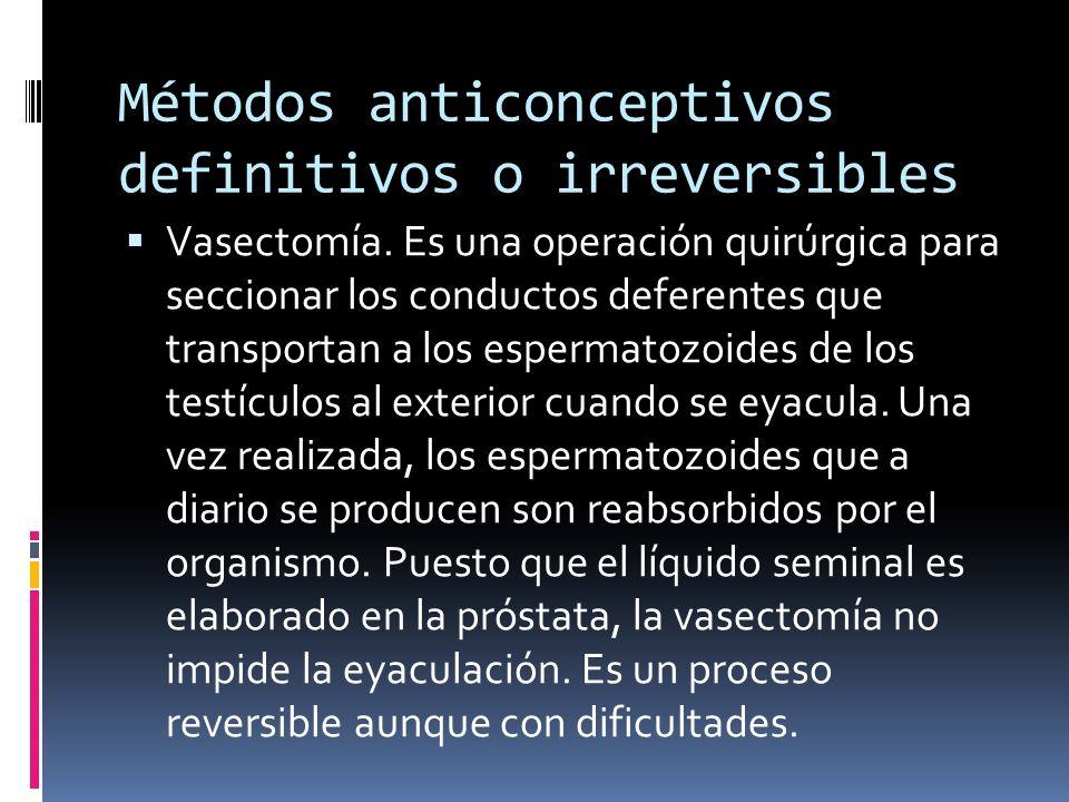 Métodos anticonceptivos definitivos o irreversibles
