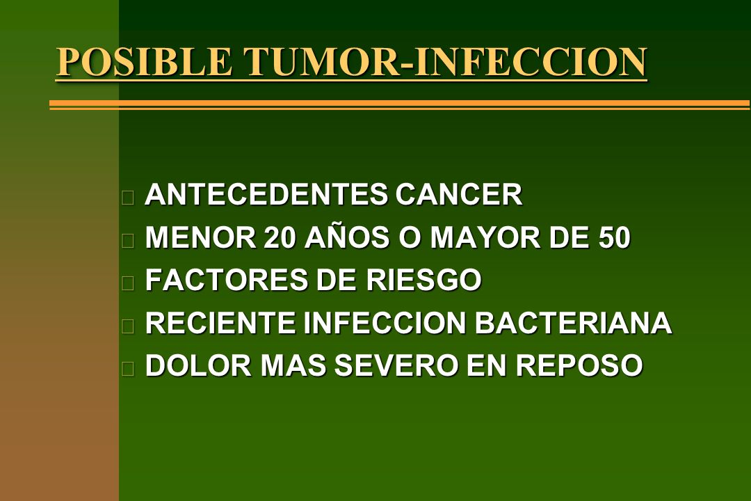 POSIBLE TUMOR-INFECCION