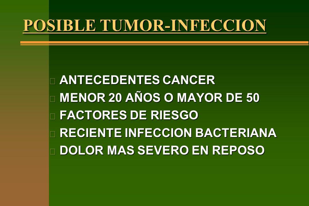 POSIBLE TUMOR-INFECCION