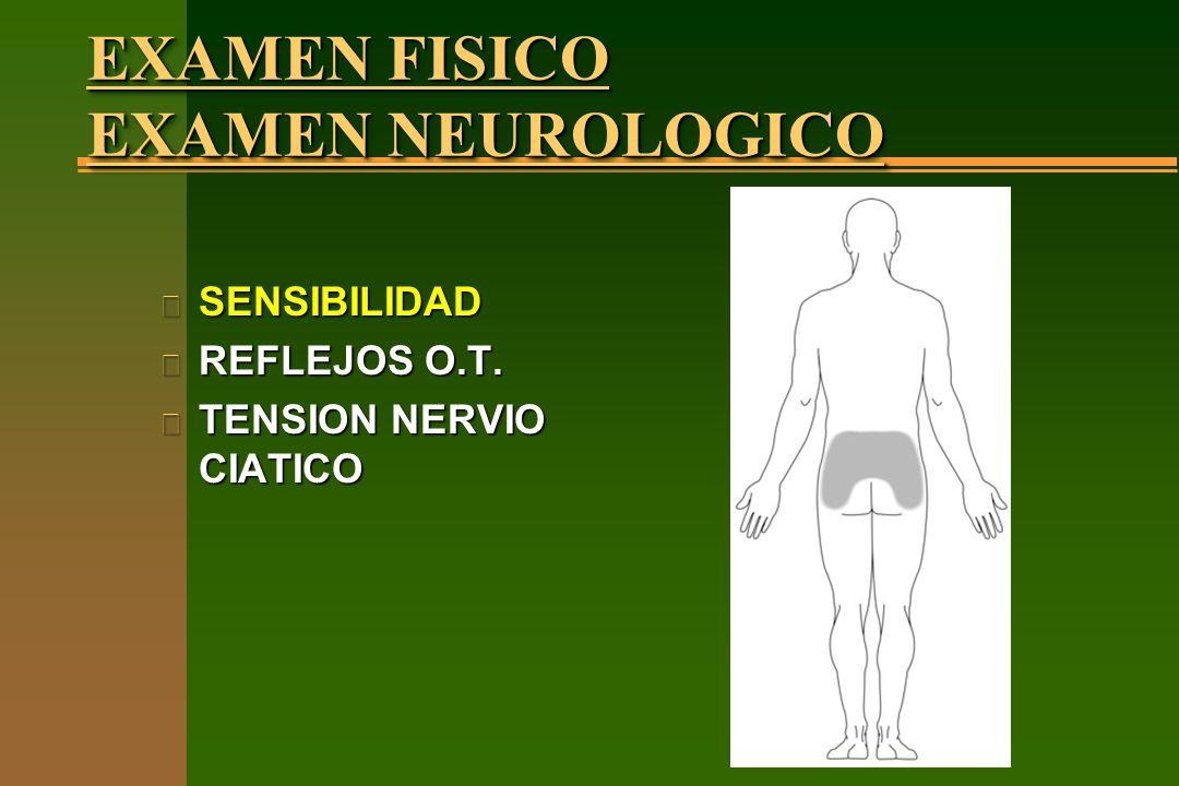EXAMEN FISICO EXAMEN NEUROLOGICO