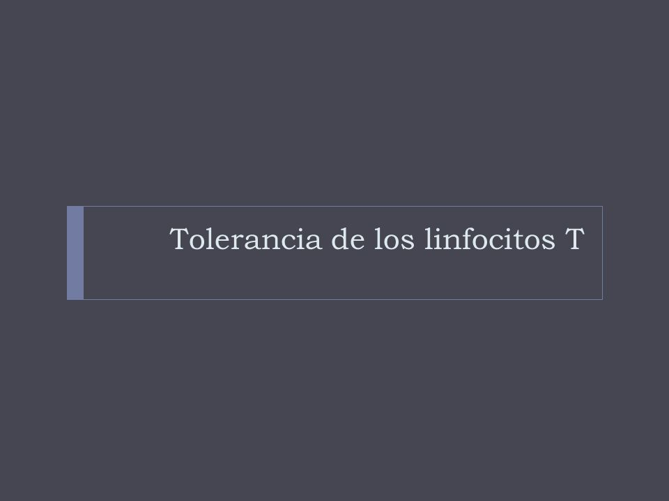 Tolerancia de los linfocitos T