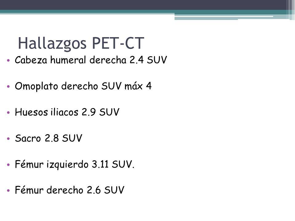 Hallazgos PET-CT Cabeza humeral derecha 2.4 SUV