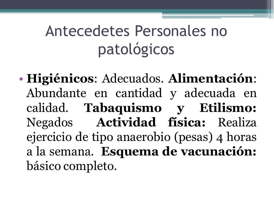 Antecedetes Personales no patológicos