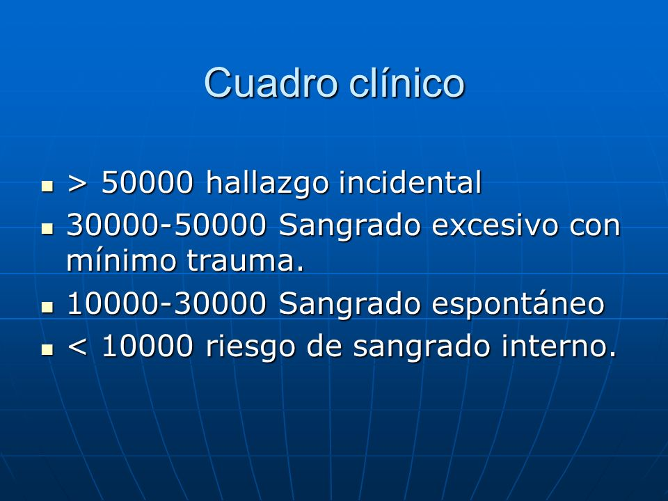 Cuadro clínico > 50000 hallazgo incidental