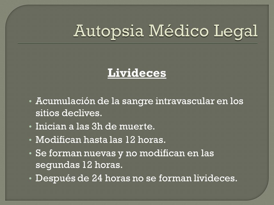 Autopsia Médico Legal Livideces