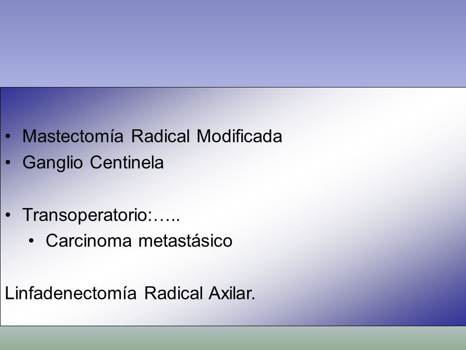 Mastectomía Radical Modificada