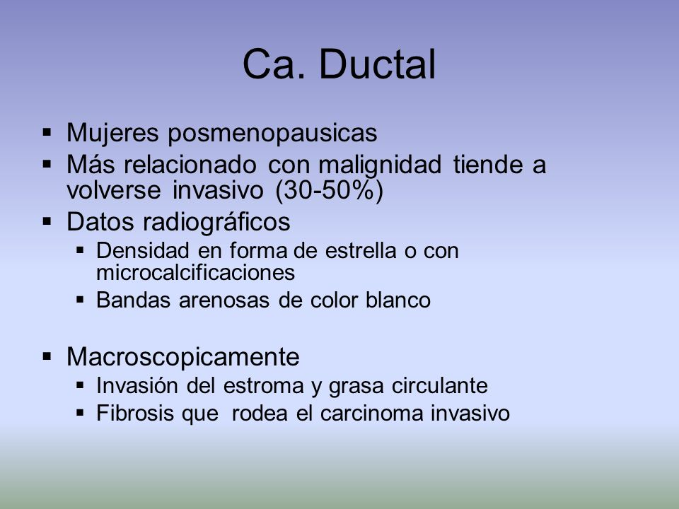 Ca. Ductal Mujeres posmenopausicas