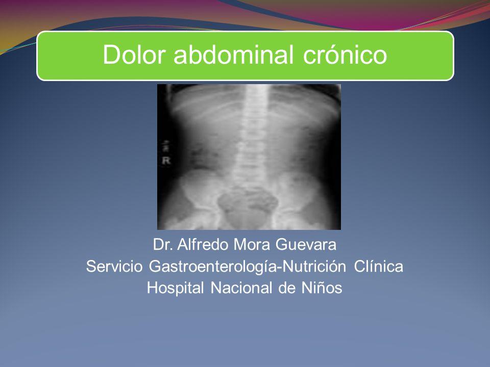 Dr. Alfredo Mora Guevara Servicio Gastroenterología-Nutrición Clínica