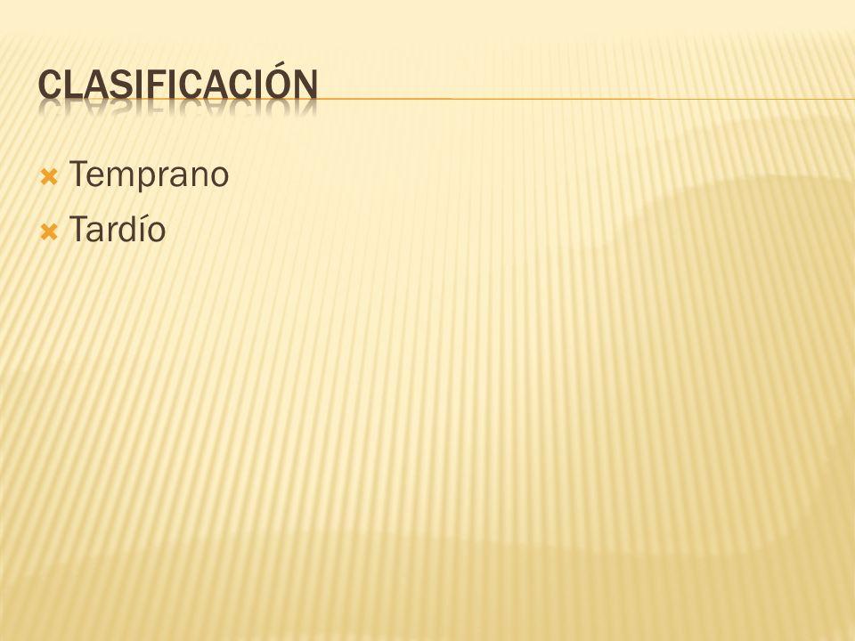 Clasificación Temprano Tardío