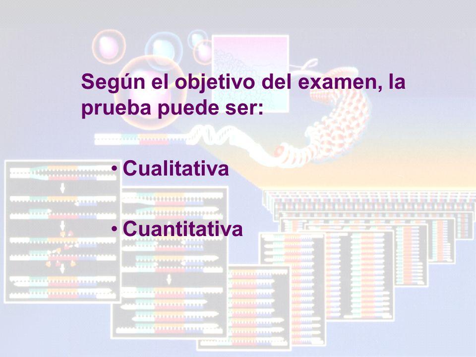 Según el objetivo del examen, la prueba puede ser: