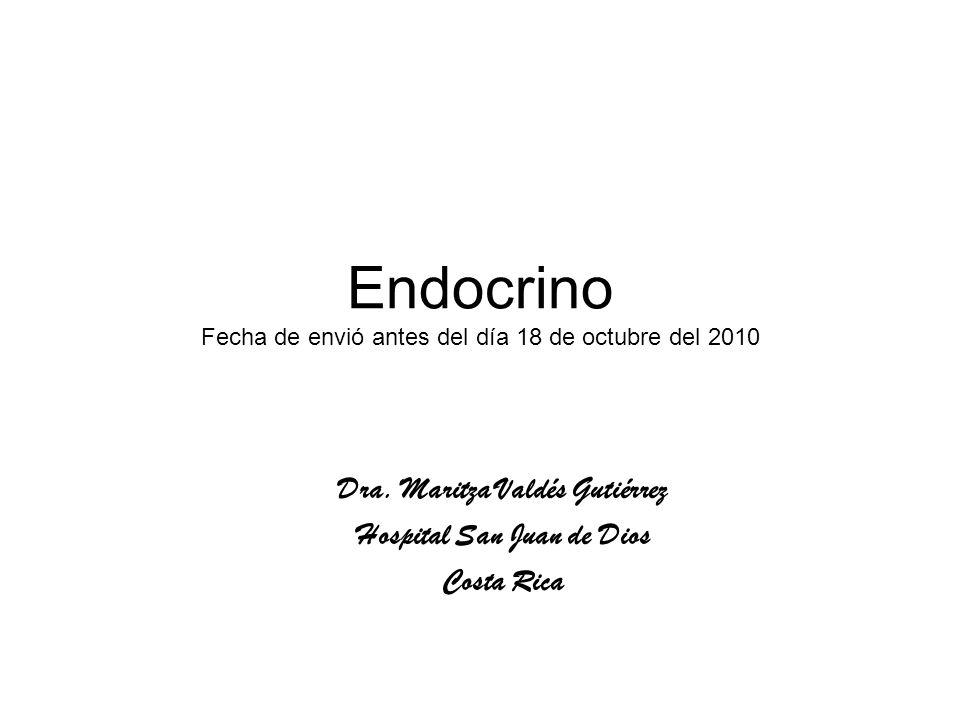 Endocrino Fecha de envió antes del día 18 de octubre del 2010