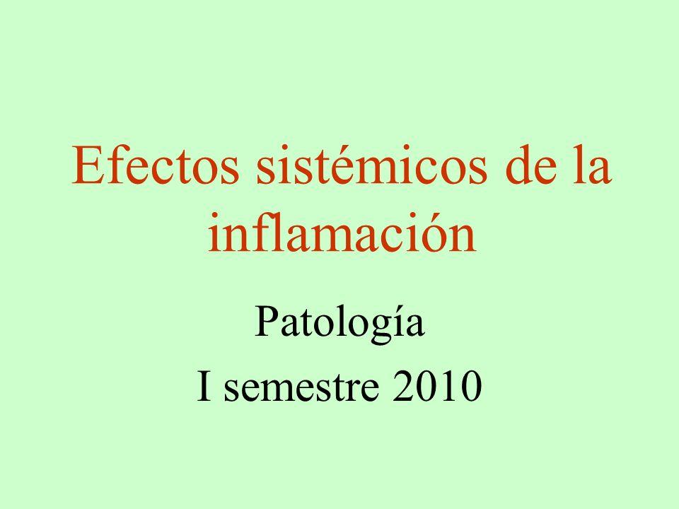 Efectos sistémicos de la inflamación