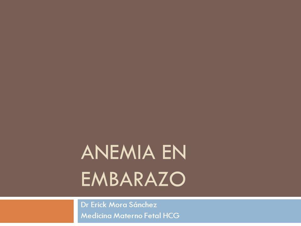 Dr Erick Mora Sánchez Medicina Materno Fetal HCG