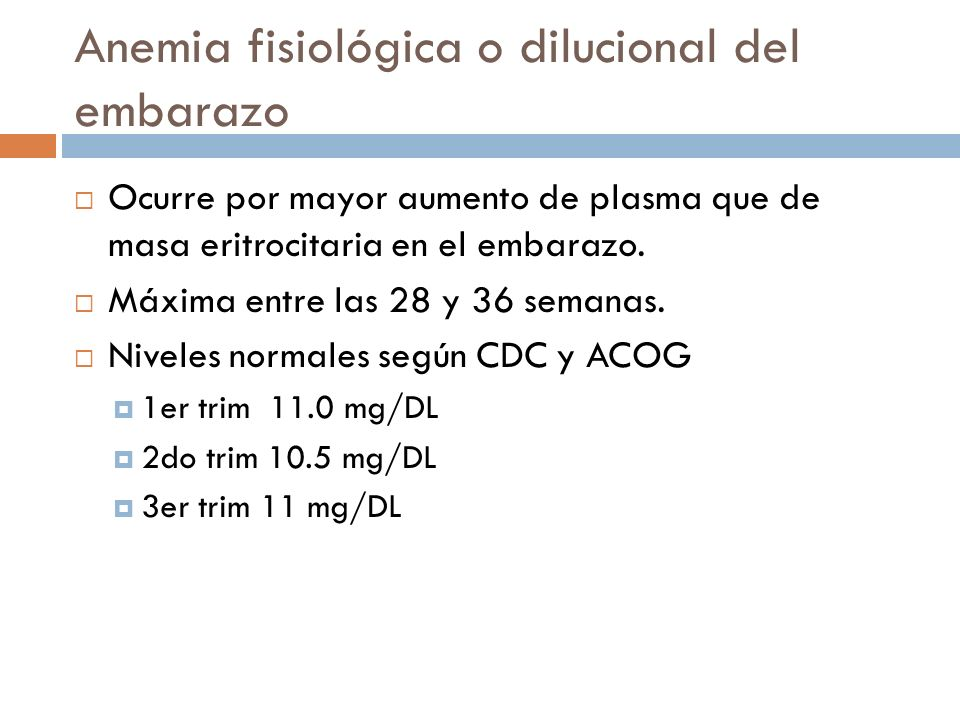 Anemia fisiológica o dilucional del embarazo