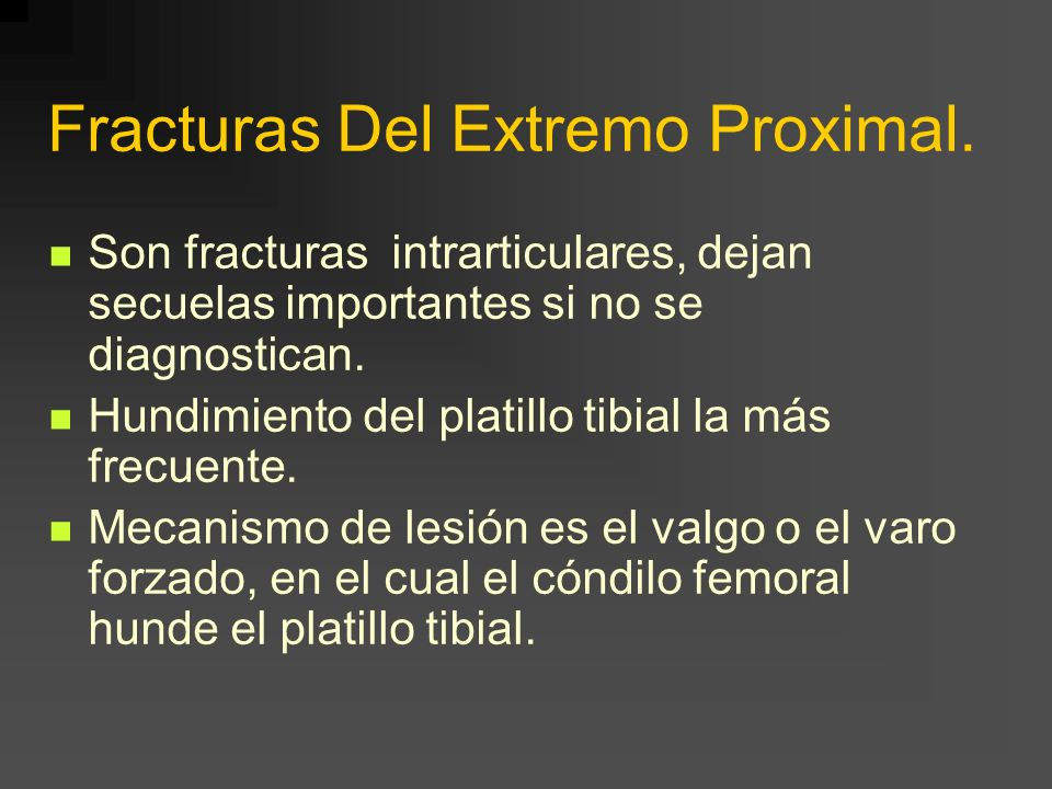 Fracturas Del Extremo Proximal.