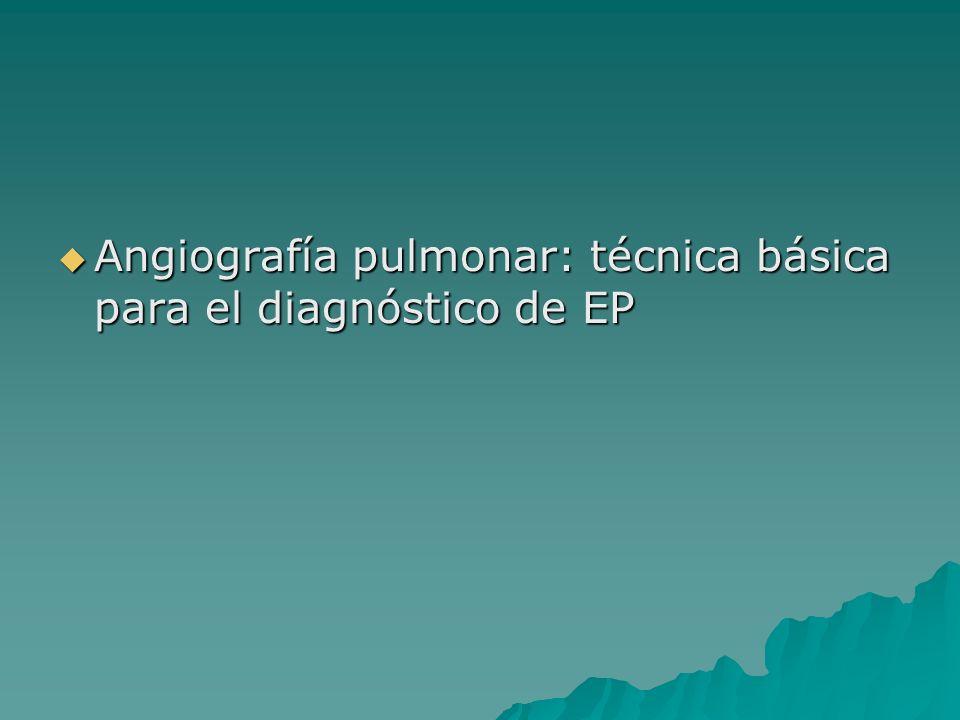 Angiografía pulmonar: técnica básica para el diagnóstico de EP