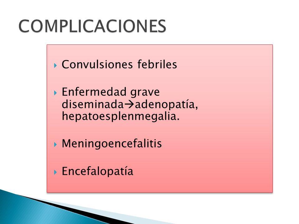 COMPLICACIONES Convulsiones febriles