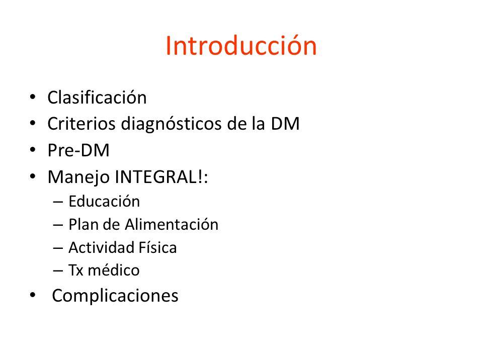 Introducción Clasificación Criterios diagnósticos de la DM Pre-DM