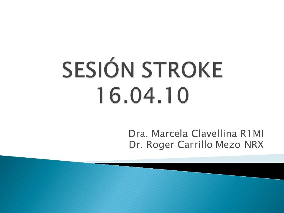 Dra. Marcela Clavellina R1MI Dr. Roger Carrillo Mezo NRX