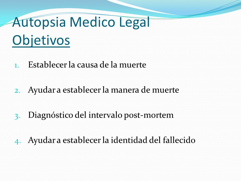 Autopsia Medico Legal Objetivos