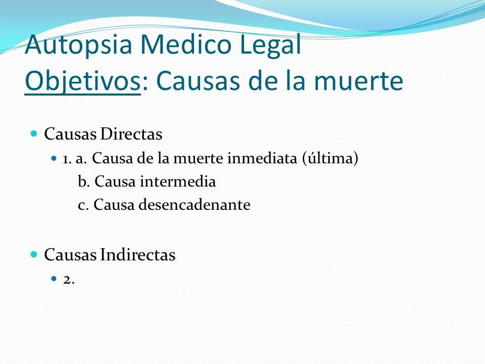 Autopsia Medico Legal Objetivos: Causas de la muerte
