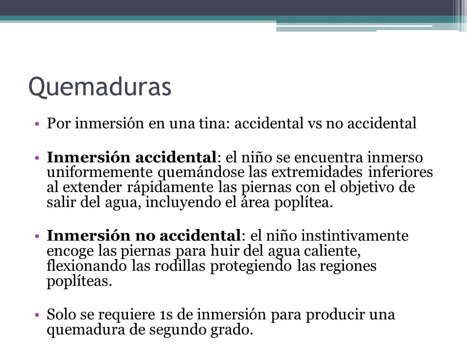 Quemaduras Por inmersión en una tina: accidental vs no accidental