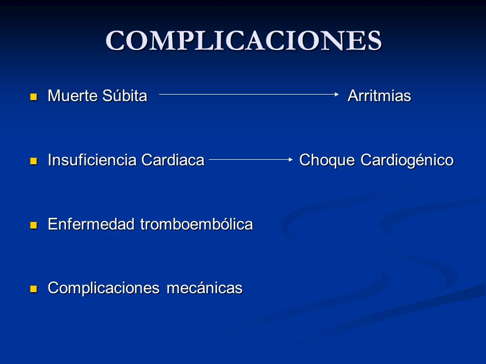 COMPLICACIONES Muerte Súbita Arritmias