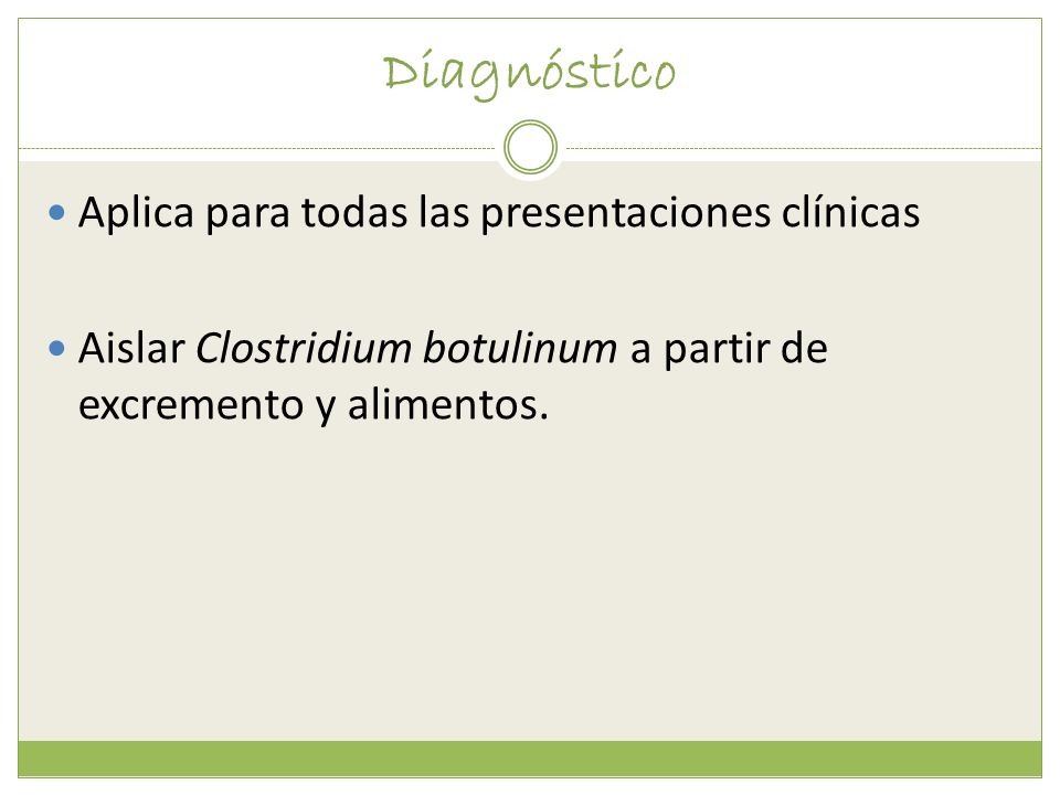 Diagnóstico Aplica para todas las presentaciones clínicas