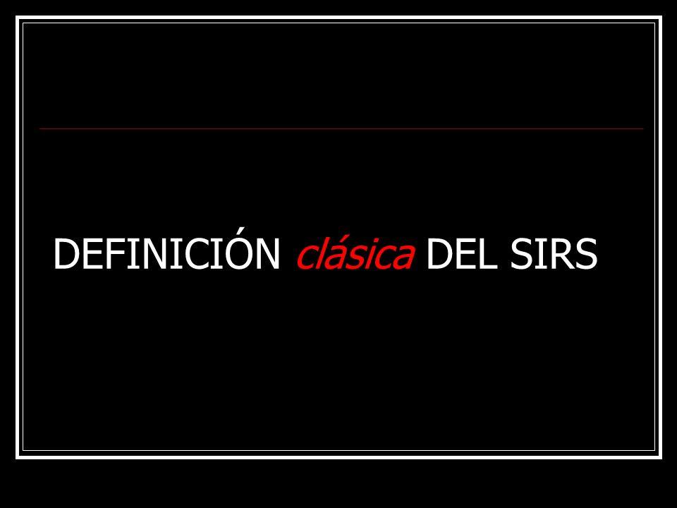 DEFINICIÓN clásica DEL SIRS