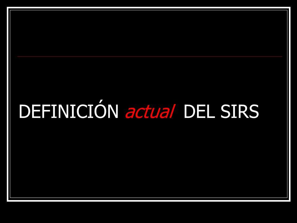 DEFINICIÓN actual DEL SIRS