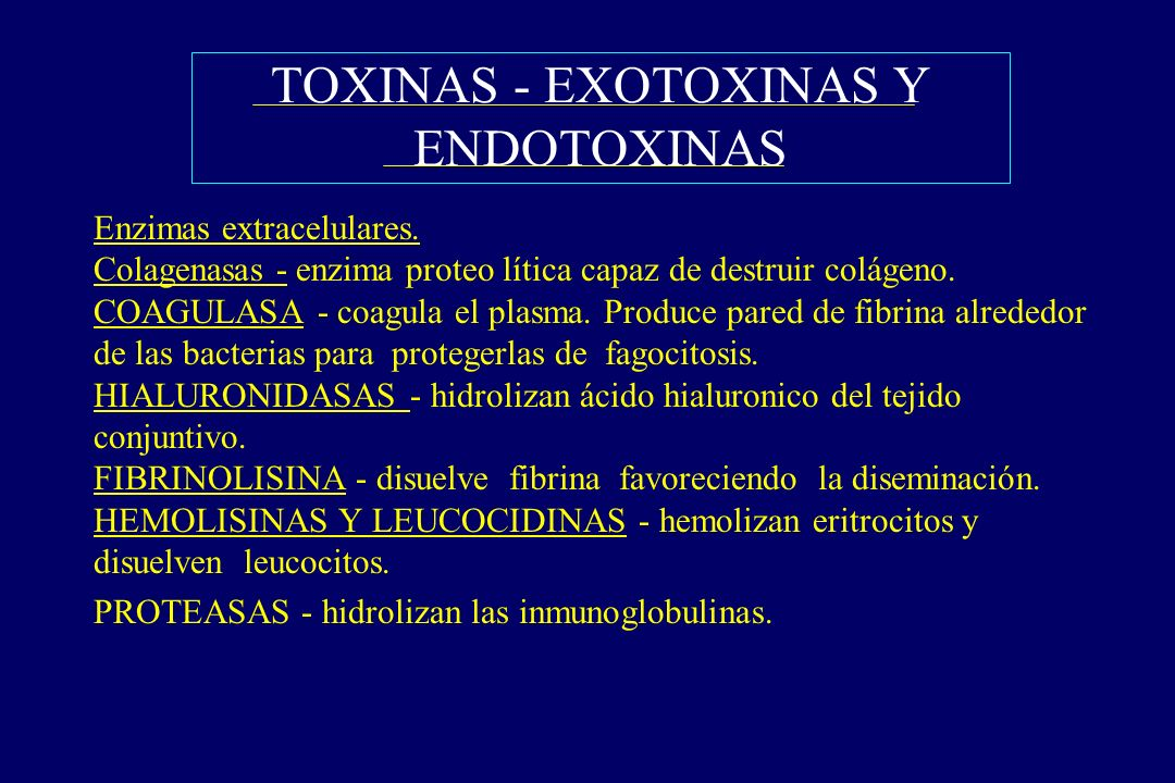 TOXINAS - EXOTOXINAS Y ENDOTOXINAS