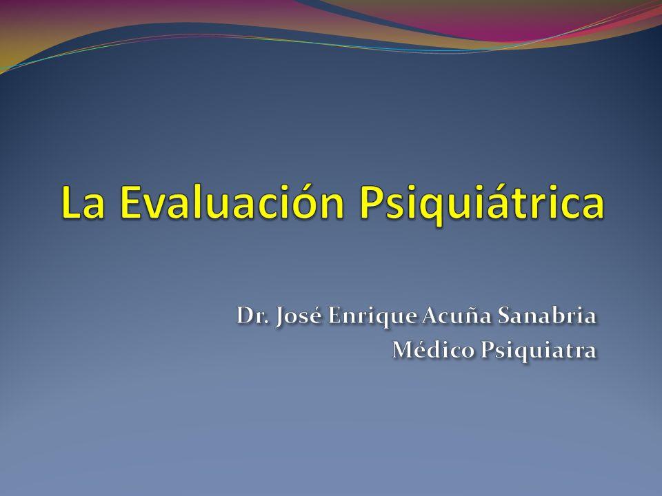 La Evaluación Psiquiátrica