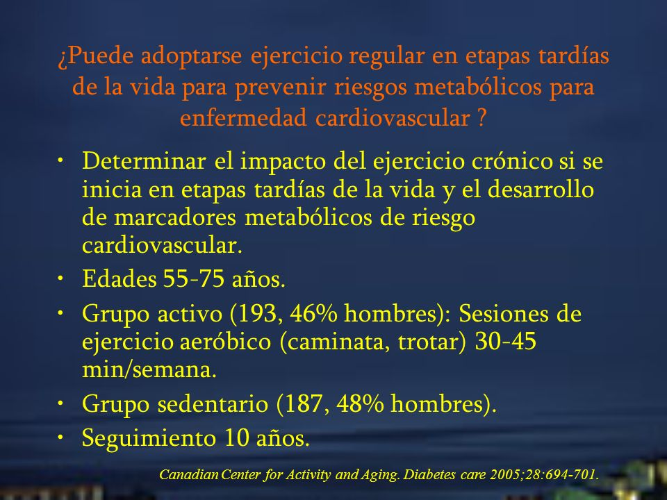 Grupo sedentario (187, 48% hombres). Seguimiento 10 años.