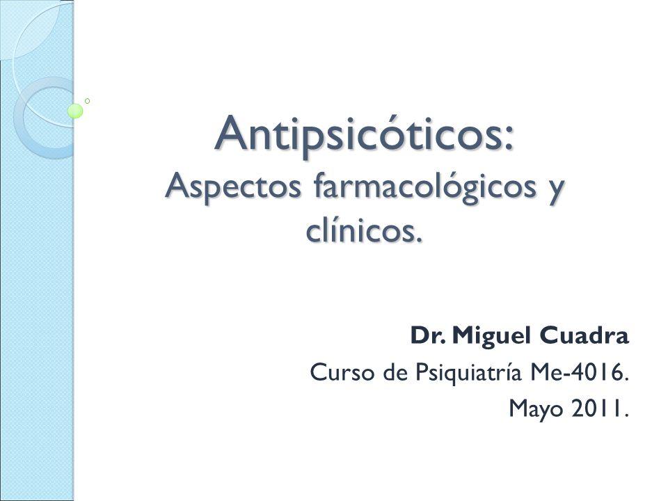 Antipsicóticos: Aspectos farmacológicos y clínicos.