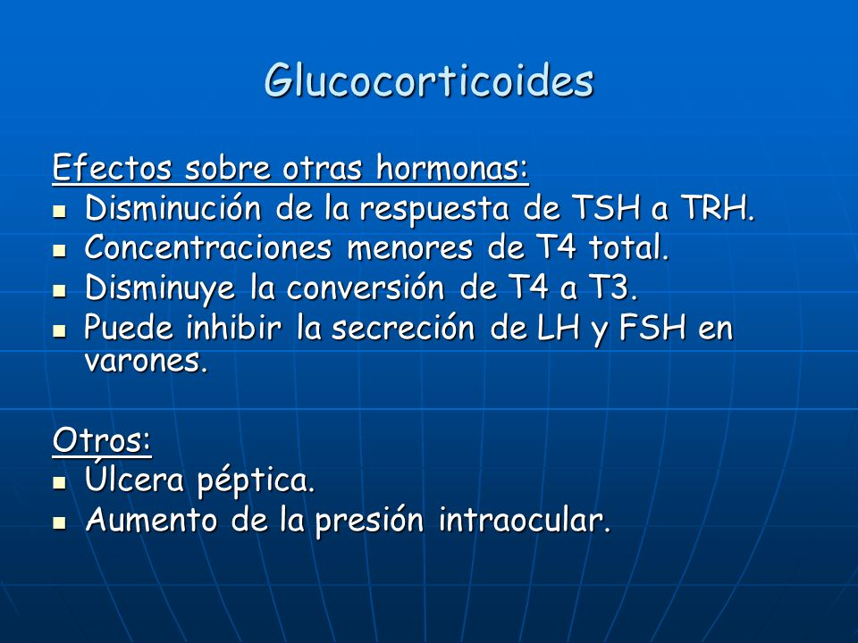 Glucocorticoides Efectos sobre otras hormonas: