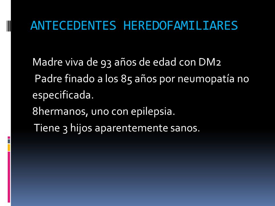 ANTECEDENTES HEREDOFAMILIARES