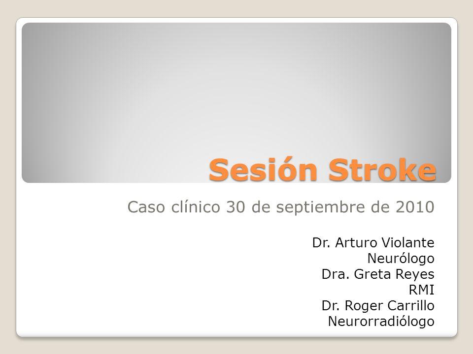 Sesión Stroke Caso clínico 30 de septiembre de 2010