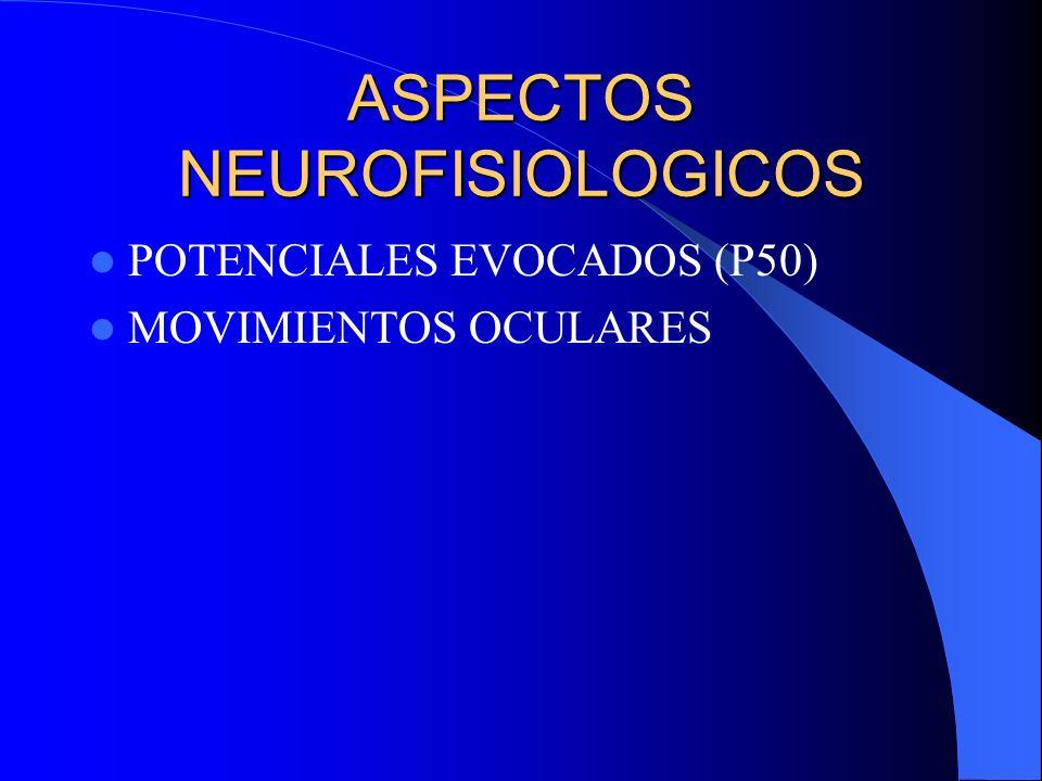 ASPECTOS NEUROFISIOLOGICOS