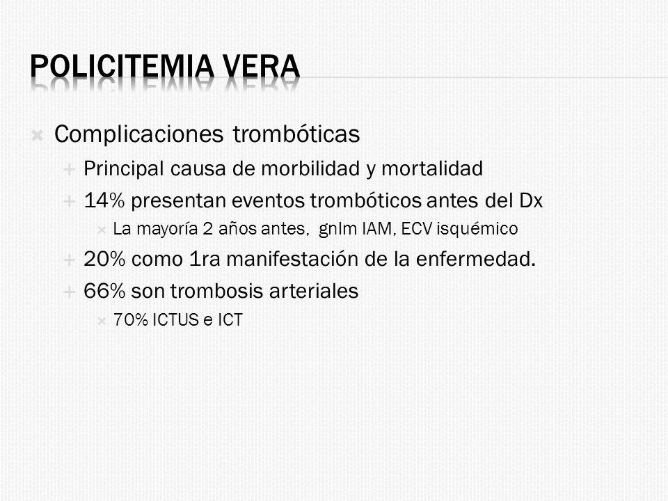 Policitemia Vera Complicaciones trombóticas