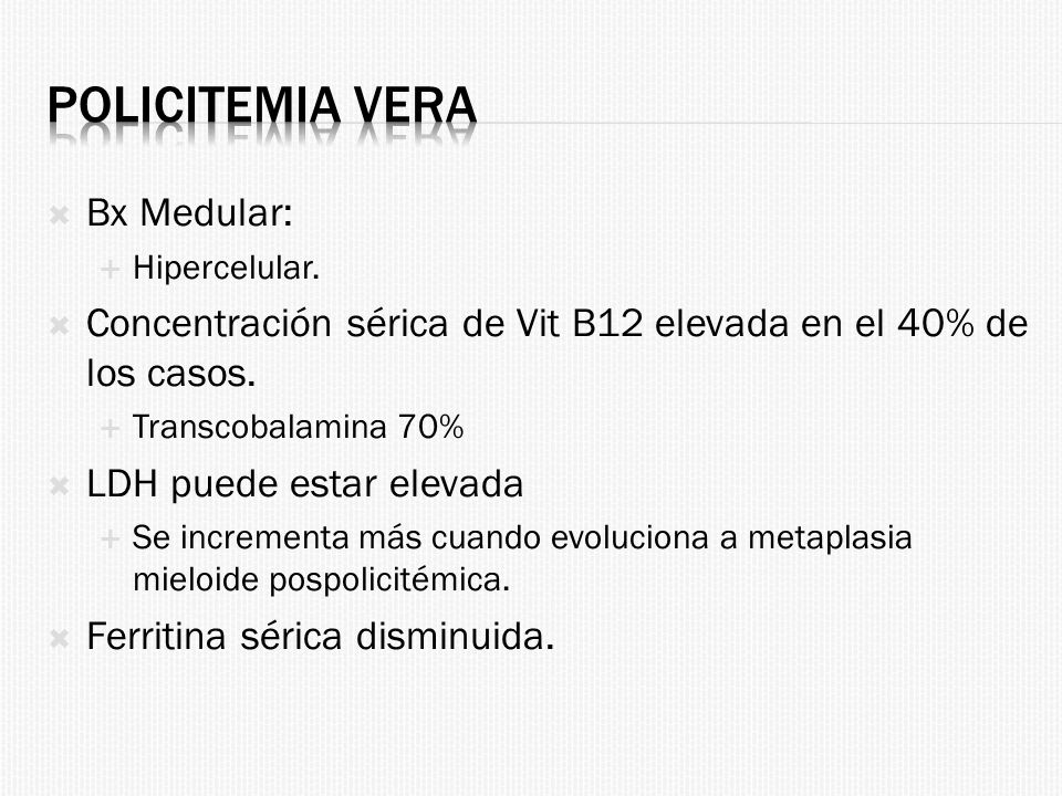 Policitemia Vera Bx Medular: