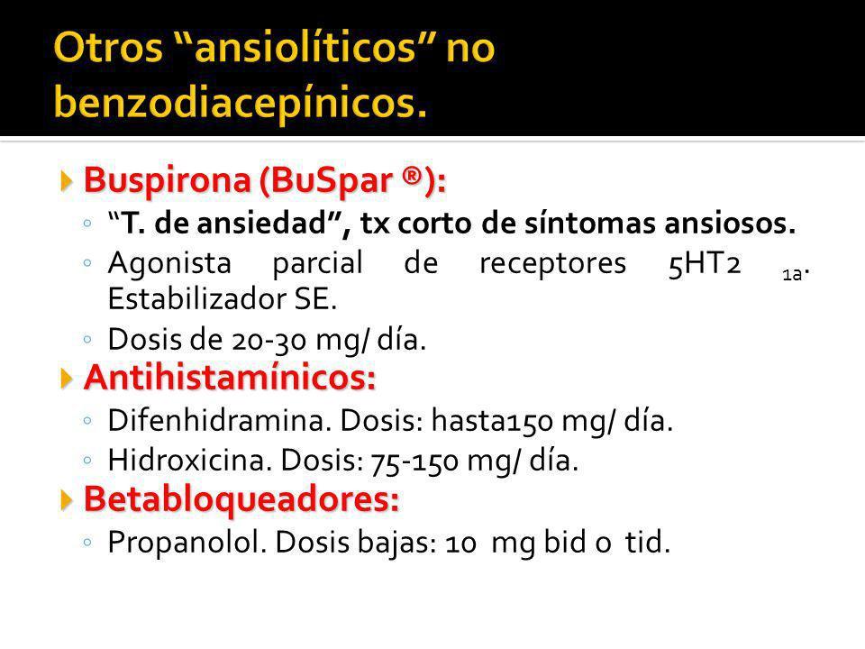 Otros ansiolíticos no benzodiacepínicos.