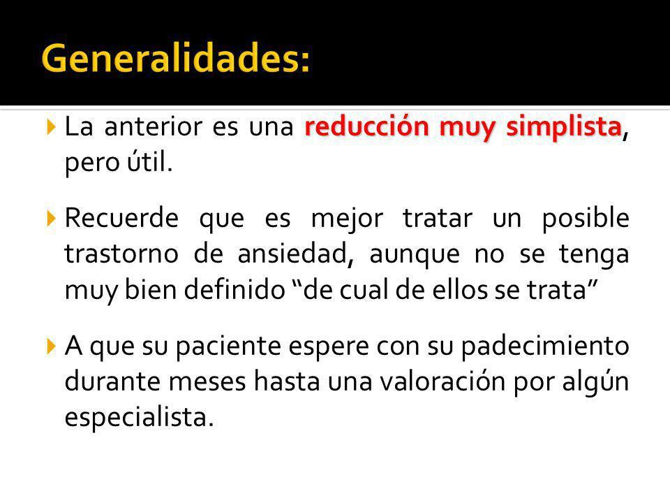 Generalidades: La anterior es una reducción muy simplista, pero útil.