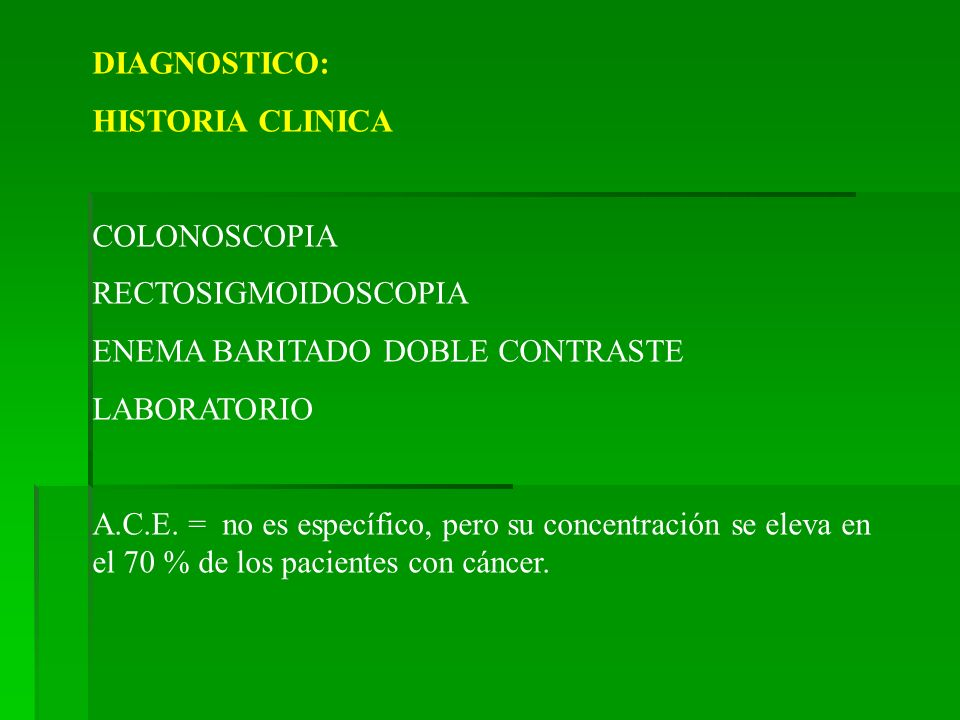 DIAGNOSTICO: HISTORIA CLINICA. COLONOSCOPIA. RECTOSIGMOIDOSCOPIA. ENEMA BARITADO DOBLE CONTRASTE.