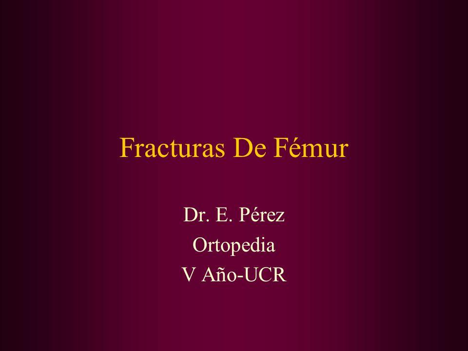 Dr. E. Pérez Ortopedia V Año-UCR