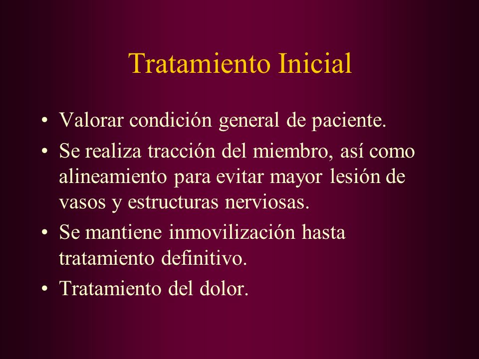 Tratamiento Inicial Valorar condición general de paciente.